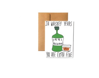 1991 whiskey  birthday card funny him  - 30th birthday card funny -  customizable birthday card 1991 for whiskey lover