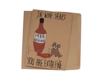 funny 30th birthday card/ customizable 30th birthday card/ wine birthday card funny - dog  birthday card born 1988 card cute birthday card