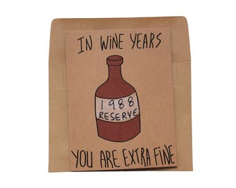 funny 30th birthday card - born in 1988 card - 30th birthday card wine - 30th birthday card wife - 30th birthday card husband - made in 1988