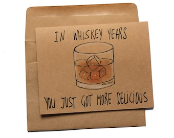 Whiskey birthday card - funny birthday card for whiskey lover - whiskey card for dad - whiskey birthday card for him - grandfather card