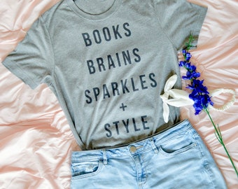 Books Brains Sparkle + Style Short Sleeve T-Shirt, Ladies T-Shirt, Gray Women's Top, Gray T-Shirt, Books T-Shirt, Graphic Tee