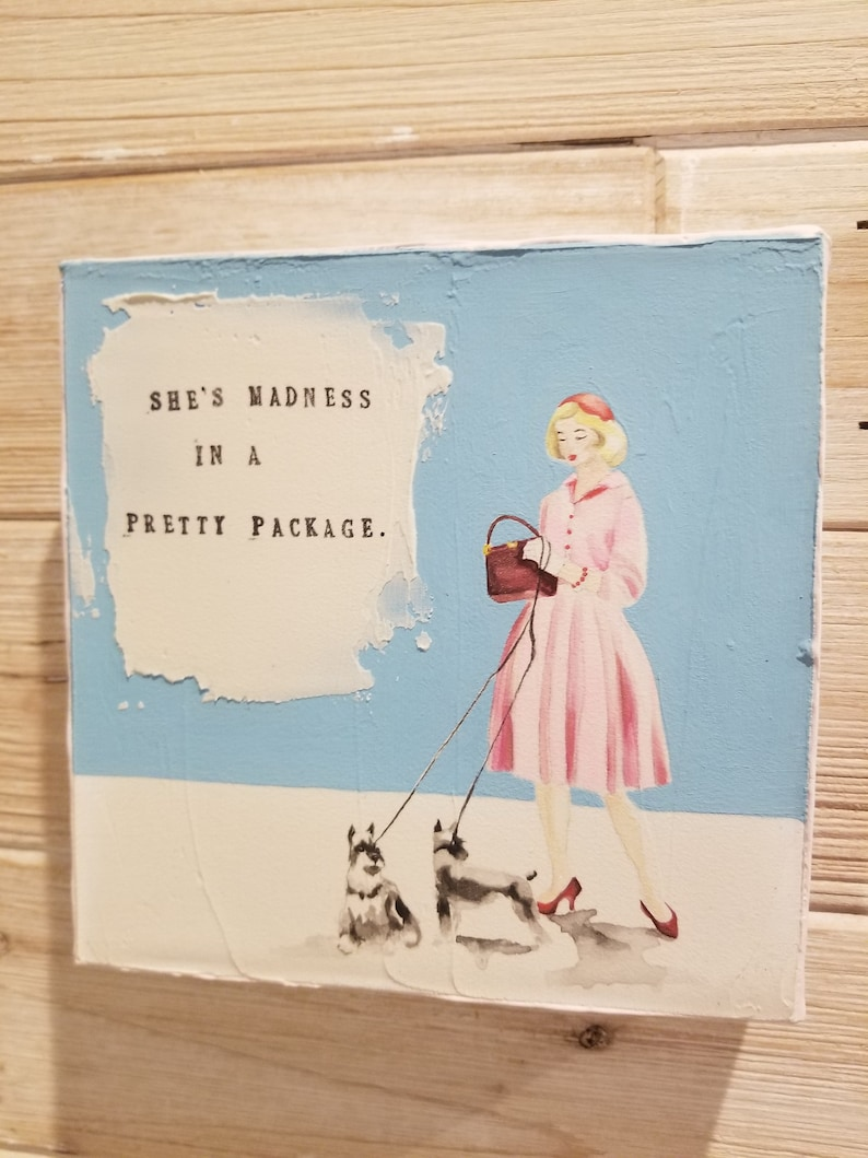 gift for her strong women funny handstamped quote on canvas vintage fashion dog Sugar Quoted Canvas 6x6 rustic handpainted