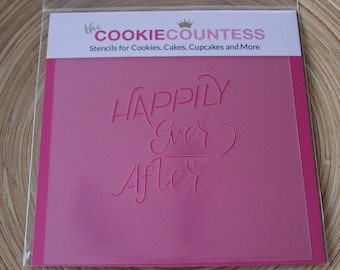 HAPPILY EVER AFTER  Cookie Countess, Cookie Stencil/Cupcake Stencil