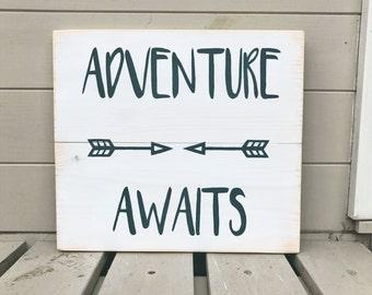 Adventure Awaits - Wooden Sign