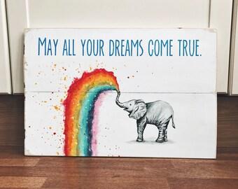 Pueden todos sus sueños - letrero de madera elefante