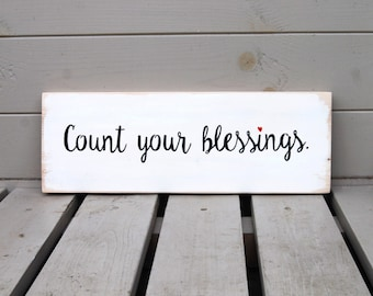 Count Your Blessings - Wooden Sign