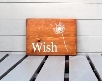 Wish Dandelions - Wooden Sign