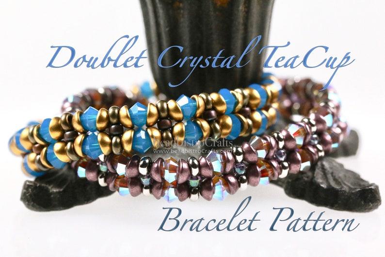 DOUBLET CRYSTAL TeaCup PATTERN / bracelet tutorial using Tea image 0