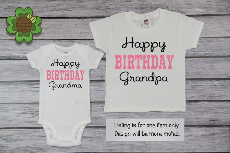Happy Birthday Grandpa Baby Girls Tee Shirt Babys