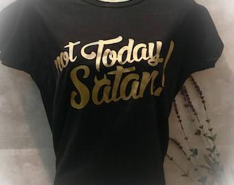 Perffect Christian Gift Faith Womens t-shirt Not Today Satan ladies shirt