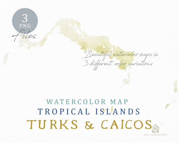 Turks & Caicos Map, Watercolor Map, Instant Download, Digital Map, Map Clipart, Wall Art, Color Map Clip Art, Custom Map, Watercolor Map