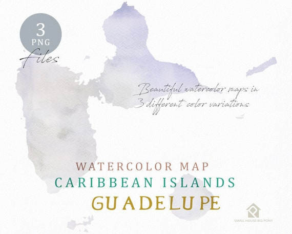 Guadeloupe Map, Watercolor Map, Instant Download, Digital Map, Map Clipart, Wall Art, Color Map Clip Art, Custom Map, Watercolor Map