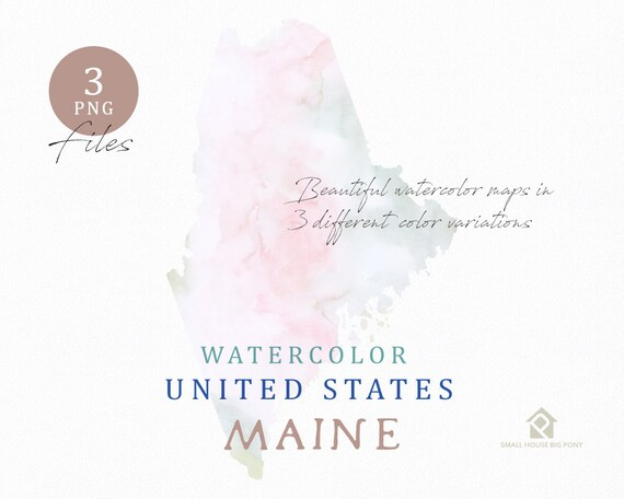 Maine Map, Watercolor Map, Digital Map, Map Clipart, Wall Art, Color Map Clip Art, Custom Map, Watercolor Map