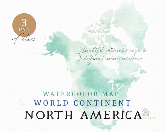 North America - Continent Map, Watercolor Map, Digital Map, Map Clipart, Wall Art, Color Map Clip Art, Custom Map, Watercolor Map