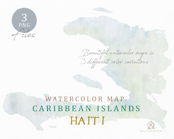 Haiti Map, Watercolor Map, Instant Download, Digital Map, Map Clipart, Wall Art, Color Map Clip Art, Custom Map, Watercolor Map