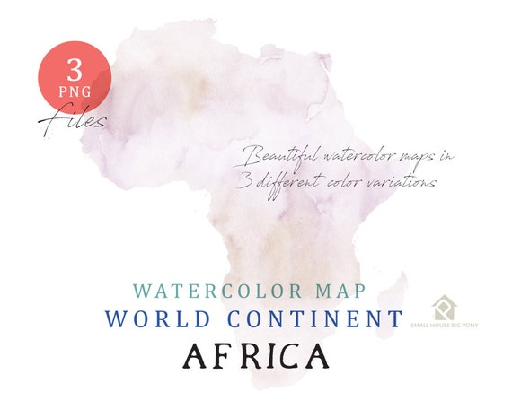 Africa - Continent Map, Watercolor Map, Digital Map, Map Clipart, Wall Art, Color Map Clip Art, Custom Map, Watercolor Map