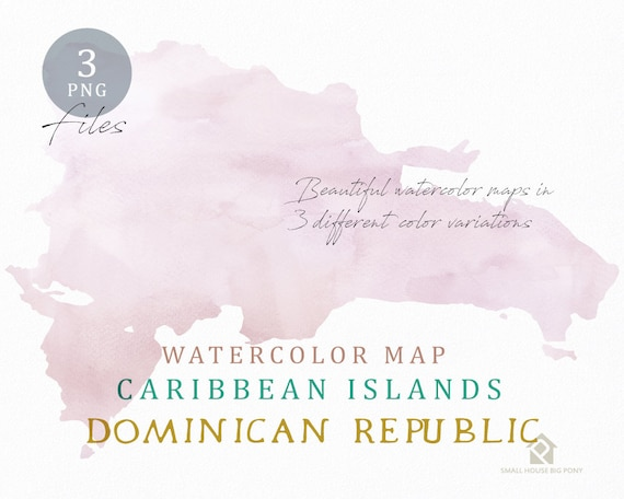 Dominican Republic Map, Watercolor Map, Instant Download, Digital Map, Map Clipart, Wall Art, Color Map Clip Art, Custom Map, Watercolor Map