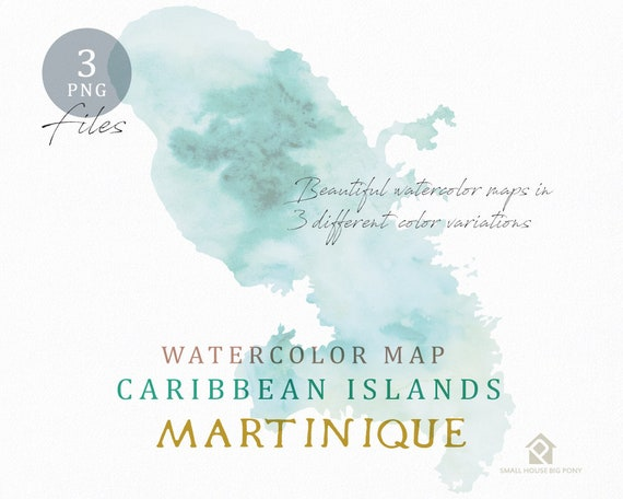 Martinique Map, Watercolor Map, Instant Download, Digital Map, Map Clipart, Wall Art, Color Map Clip Art, Custom Map, Watercolor Map