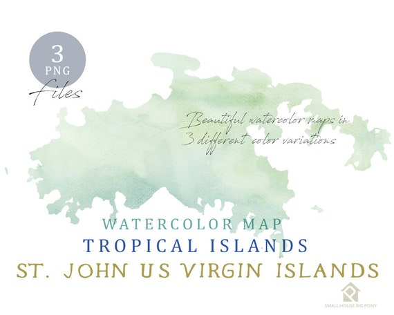 St. John US Virgin Islands Map, Watercolor Map, Digital Map, Map Clipart, Wall Art, Color Map Clip Art, Custom Map, Watercolor Map