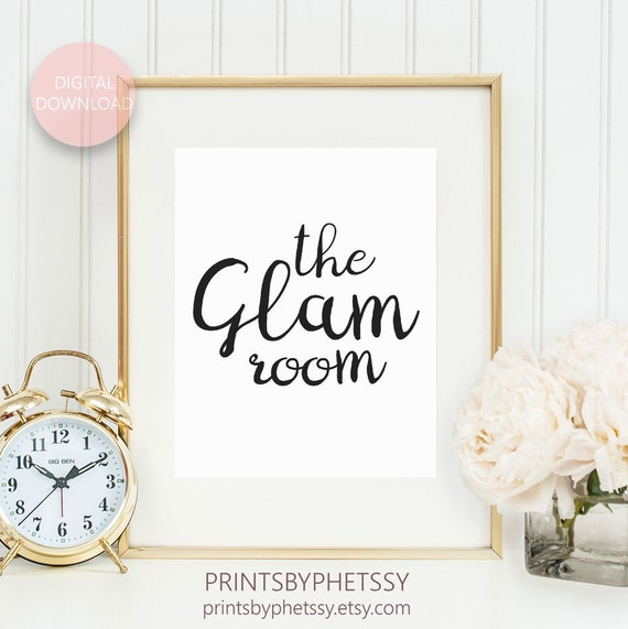 Glam Room Sign, Glam Room Wall Art, Glam Room Decor, Makeup Art, Vanity  Wall Art, Makeup Print, Printable Art, Instant Download 8X10