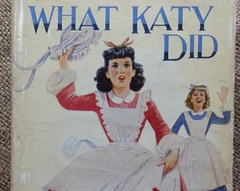Vintage Hardcover Book: What Katy Did by Susan Coolidge Dean & Son, London 1950's
