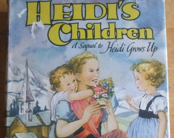 HEIDI'S Children 1970's Vintage Hardcover Book by Charles Tritten Published in 1972 by Collins