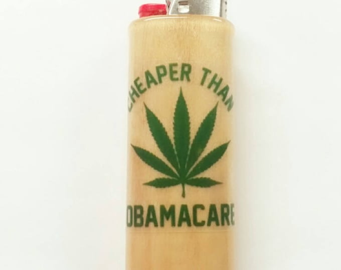 Cheaper Than Obamacare Wood Lighter Case Holder Sleeve Cover Pot Weed, Marijuana, Ganja Fits Bic Lighters