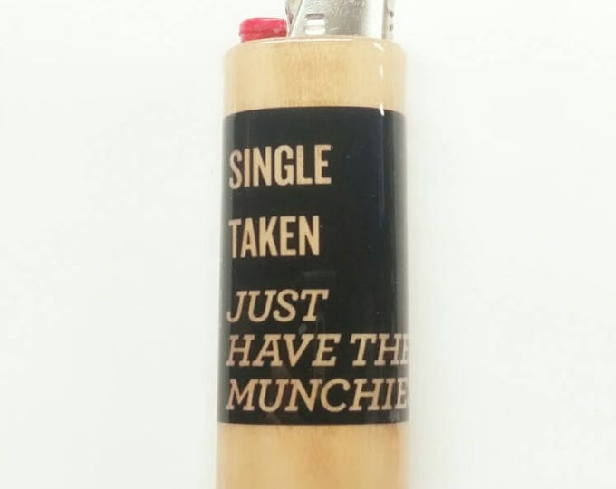 Single Taken Just Have The Munchies Wood Lighter Case Holder Sleeve Cover Fits Bic Lighters
