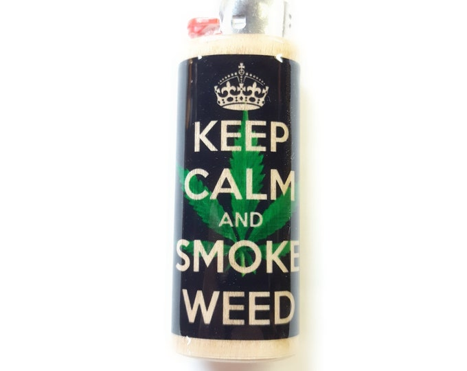 Keep Calm & Smoke Weed Wood Lighter Case Weed Marijuana Ganja Hemp Holder Sleeve Cover Fits Bic Lighters