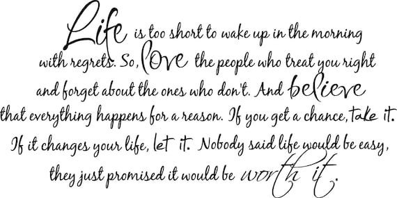 Large Life Is Too Short To Wake Up In The Morning With Regrets Etsy