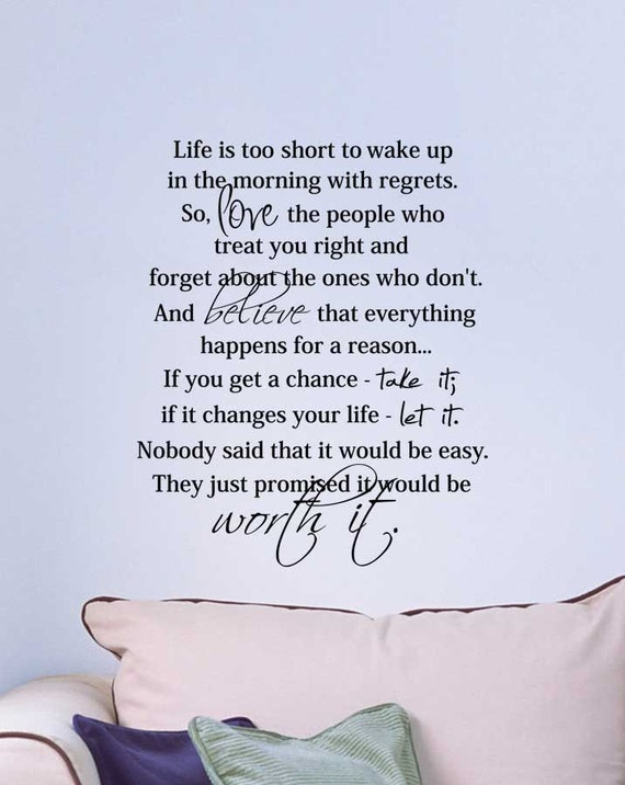 Life Is Too Short To Wake Up In The Morning With Regrets So Etsy