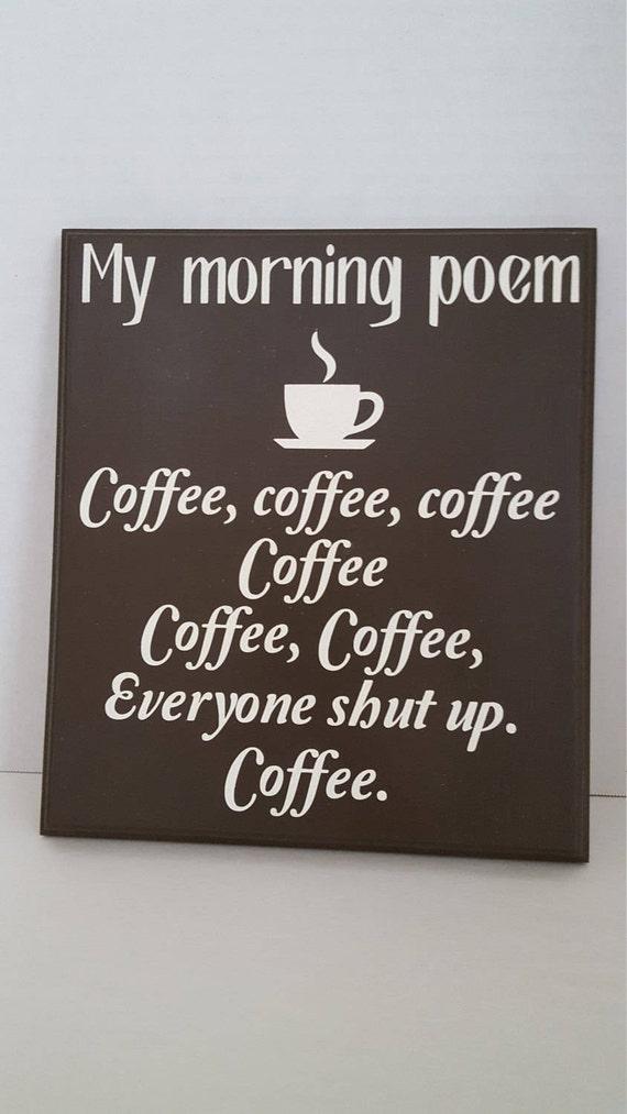Mon Poème Du Matin Café Café Café