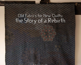 Old Fabrics for New Quilts: the Story of a Rebirth book by Etsuko Ishitobi
