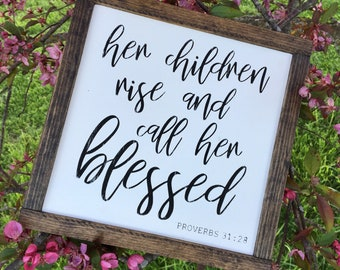 Aluminum Wreath Sign   Her Children Rise And Call Her Blessed  Farmhouse Decor 8 x 8 LPWH0123