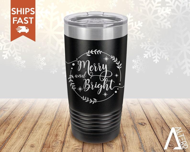 Merry and Bright Mug Christmas campfire mug FREE SHIPPING Insulated Tumbler Christmas Tumbler Cups Winter Tumbler Merry and Bright