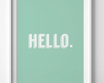Digital Art, wall print, printable poster, typography print, mint green print, hello print, hello printable, mint wall art, typography decor