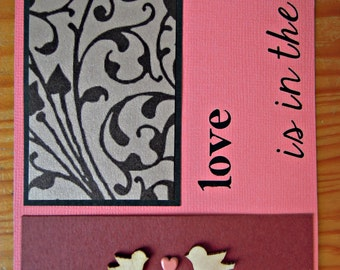 Valentine's Card - Love is in the air