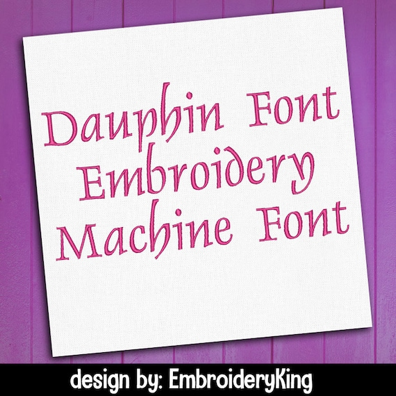 Dauphin Font For Embroidery Machine Font Pack Complete Etsy