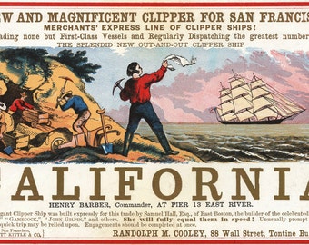 Clipper Ship California Advertisement - Vintage Ads - Gold Rush San Francisco Travel Poster - Nautical Home Decor - Old Maps and Prints