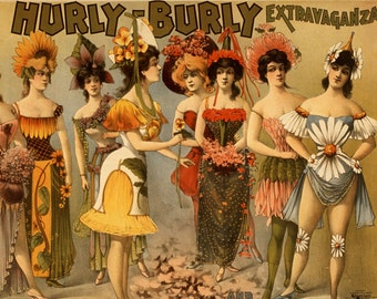 Hurly Burly Extravaganza Vintage Burlesque Ad -  Vaudeville Theatrical Art Print - Chorus Girls Advertising Poster - Showgirls Decor