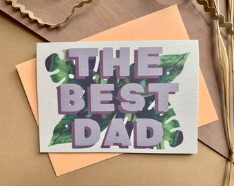 The Best Dad Father's Day card - eco friendly - tropical - plant dad