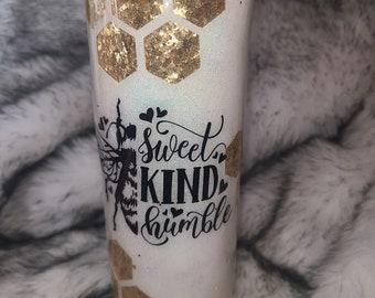 Bee Hive Tumbler - Bee Sweet, Kind Humble