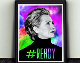 11x14 Hashtag # Ready Hillary Clinton Campaign Poster Print