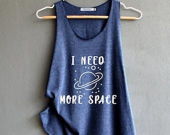 77880e1eebf I need more space Shirt space tank top galaxy Tank Top Dark Gray Shirts  Womens