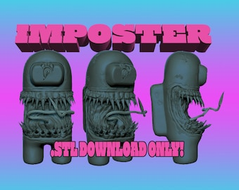 Imposter Among Us! ---STL DOWNLOAD ONLY!---