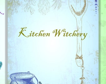 kitchen witch book of shadows grimoire cover cover page title page kitchen witchery recipe page witch journal herb witch grimoire - Kitchen Witchery