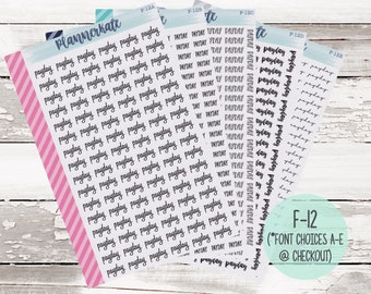 F-12 || PAYDAY Script Planner Stickers (Font Choices A-E)