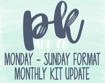 PK Monthly KIT Monday-Sunday Format Add-On (Not Applicable to Sale Items!)