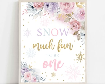 Winter ONEderland Favors Snow Much Fun To Be One Sign Floral Gold Whimsical Winter ONEderland Snowflake Party Decor Instant Download KA