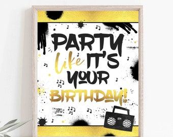 Two Legit To Quit Birthday Party Sign Party Like It's Your Birthday Sign Hip Hop Party Sign 90's Hip Hop Birthday Party Instant Download TL